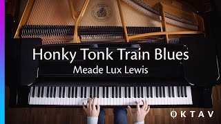 Honky Tonk Train Blues by Meade Lux Lewis (Piano Solo)