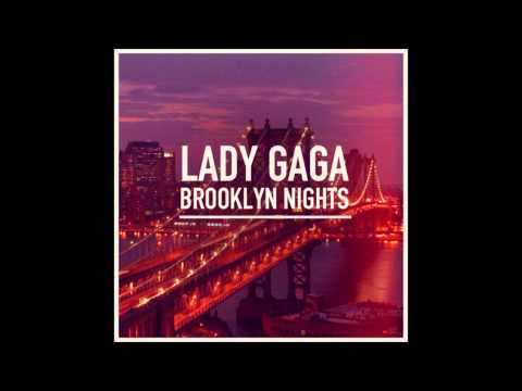 Lady Gaga - Brooklyn Nights (Instrumental)