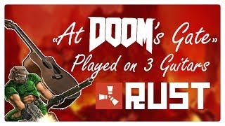 At Doom S Gate Played On 3 Guitars In Rust