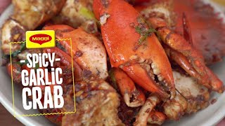 How to Cook Spicy Garlic Crab with MAGGI