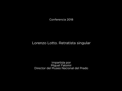 Conferencia: Lorenzo Lotto. Retratista singular (LSE)