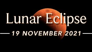 19 November 2021 Lunar Eclipse | Blood Moon | Partial Total Lunar Eclipse |Timings |Location|How to?