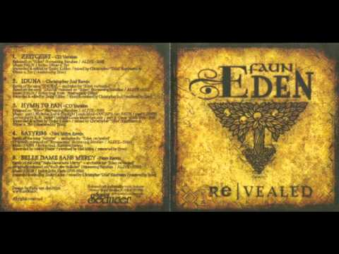 Faun - Eden Re/Vealed (Full EP) (HQ)