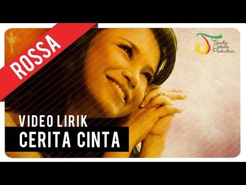 Rossa - Cerita Cinta | Video Lirik