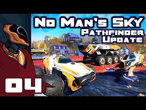 Let's Play No Man's Sky Pathfinder Update 1.2 - PC Gameplay Part 4 - Building The Nomad!