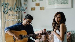 Bolna (Cover) - Jonita Gandhi ft. Daniel Kenneth Rego