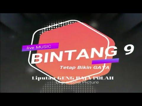 BINTANG 9 LIVE KARANGJONG-NGAWEN-BLORA 9 NOVEMBER 2018