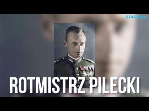 Rotmistrz Witold Pilecki - polski bohater wszechczasów