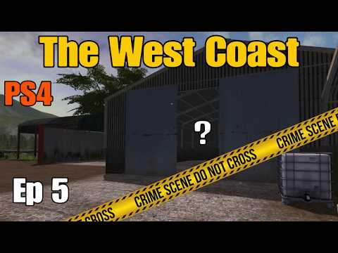 Let's Play Farming Simulator 17 PS4: The West Coast, Ep 5 (Crime Spree!)
