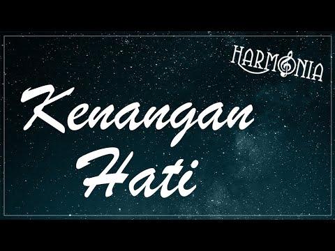 HARMONIA - KENANGAN HATI (OFFICIAL LYRIC VIDEO)