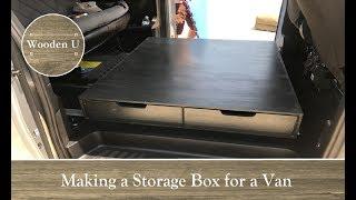 Making a Storage Box for a Van - Wooden U
