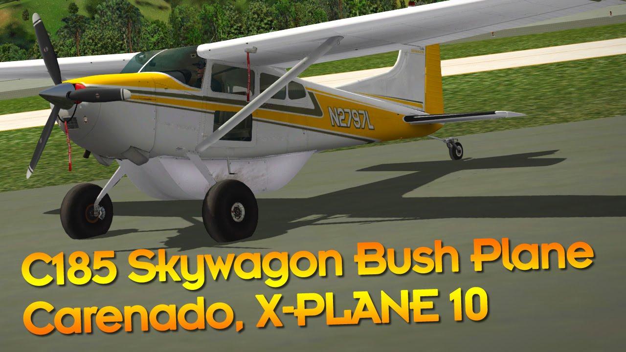 Carenado C185 with Bush Plane Expansion X-Plane 10