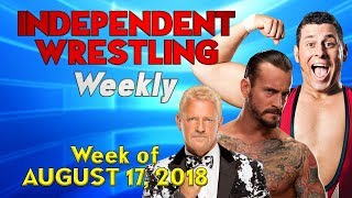Video Punk vs. Cabana! Jarrett vs. Impact! | Independent Wrestling Weekly (Week of August 17, 2018) download MP3, 3GP, MP4, WEBM, AVI, FLV Agustus 2018