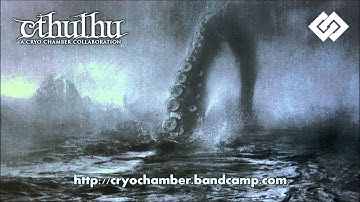 Cthulhu - A Cryo Chamber Collaboration