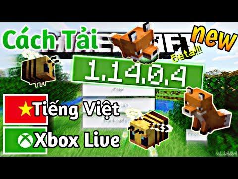 Minecraft PE | Cách Tải MCPE 1.14.0.4 Beta : Xbox Live, Tiếng Việt, Fix Lỗi...