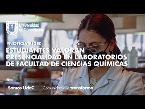 #NoticiasUdeC: Estudiantes valoran presencialidad en laboratorios de Facultad de Ciencias Químicas