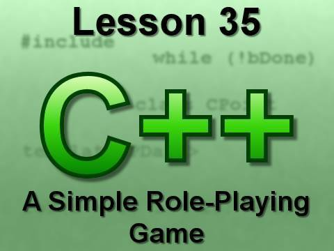 C++ Console Lesson 35: A Simple Role-Playing Game