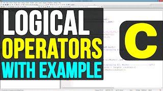 10   Logical Operators in C Programming Language Video Tutorials