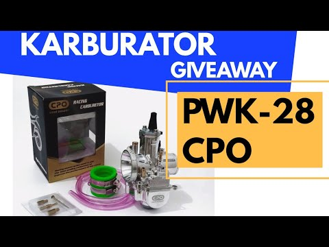 KARBURATOR PWK 28 CPO,KEREN GIVE AWAY SPECIAL - YouTube