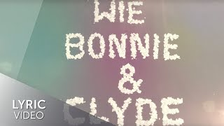 Sarah Connor & Henning Wehland - Bonnie & Clyde (Lyric Video)