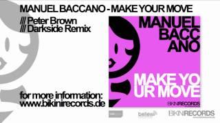 Manuel Baccano - Make Your Move (Peter Brown Darkside Remix)