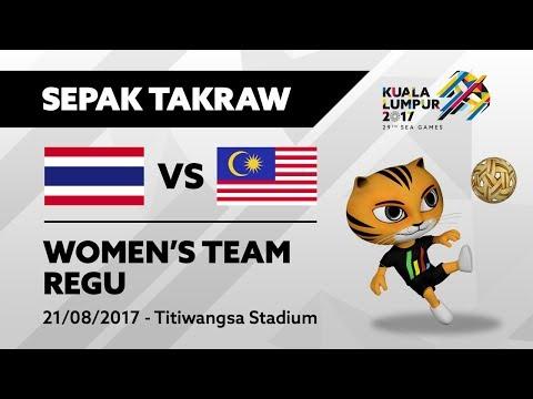 KL2017 29th SEA Games    Women's Sepak Takraw TEAM REGU - THA 🇹🇭  vs MAS 🇲🇾    21/08/2017