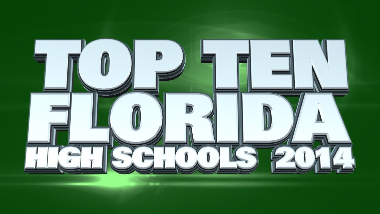 Top 10 best high schools in florida 2014 youtube for Top arredi floridia