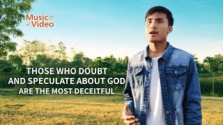 "2021 English Christian Song | ""Those Who Doubt and Speculate About God Are the Most Deceitful"""