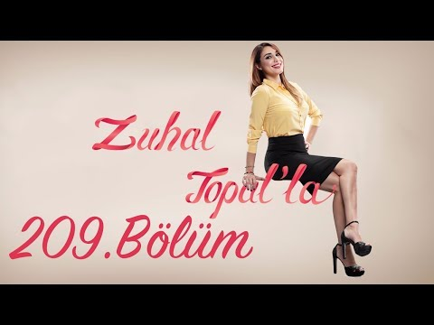 Zuhal Topal'la 209. Bölüm (HD) | 12 Haziran 2017