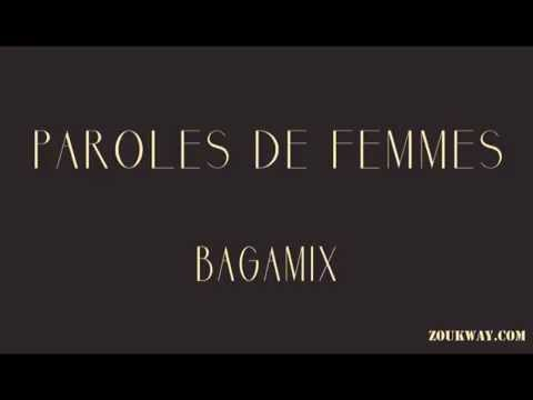 BAGAMIX Paroles de femmes
