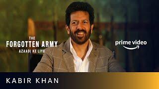 Kabir Khan on The Forgotten Army Azaadi Ke Liye | Sunny Kaushal, Sharvari | Amazon Prime Video