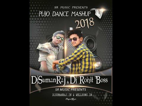 2018 Pujo Song Dance Mashup By DjSumanRaJ & Dj Rohit Boss