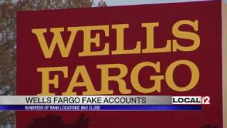 Wells Fargo may have to close up to 1,000 locations