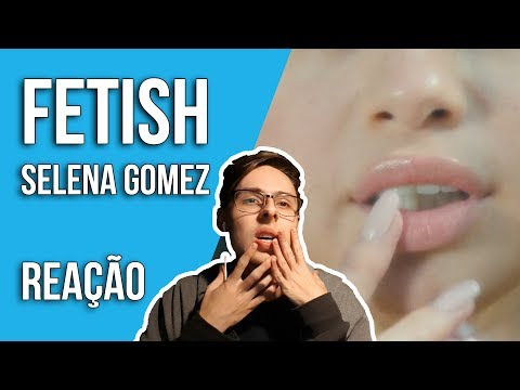 ⛔️ Selena Gomez - Fetish ft. Gucci Mane - Audio - REAÇÃO [REACTION]