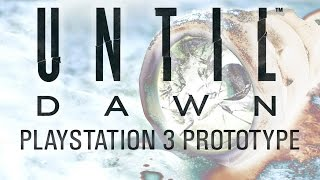Until Dawn : PS3 First Person Prototype