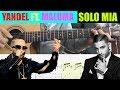 Cómo tocar Sólo Mía de Yandel ft. Maluma