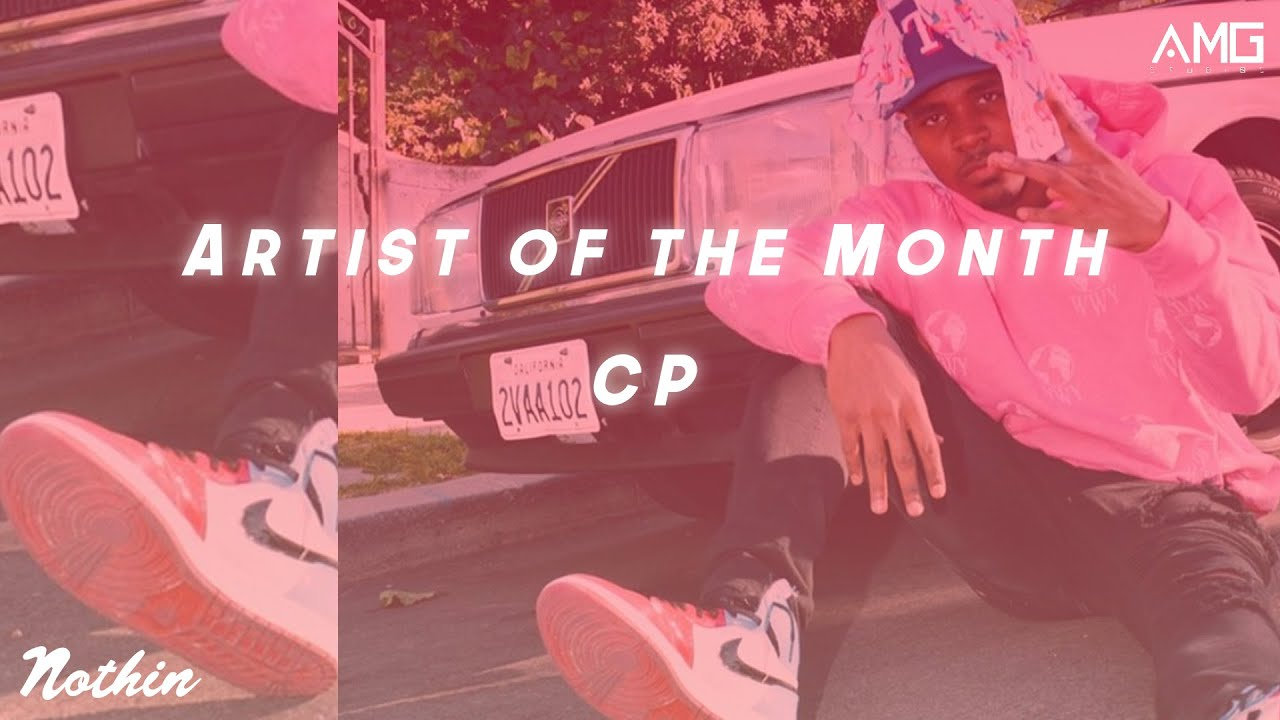 Artist Of The Month: CP (March 2020)