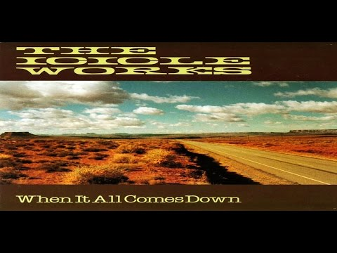 The Icicle Works : When It All Comes Down 1985 Original