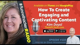 Kim Doyal, How To Create Engaging and Captivating Content
