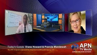 APN TV Media 117 - Interview with Dr. Diane Howard & Francis Mandewah