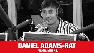 [VAKNA MED NRJ] Daniel Adams-Ray om nya plattan och träningsfeber  - NRJ SWEDEN