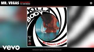 Mr. Vegas Killa Body Audio.mp3