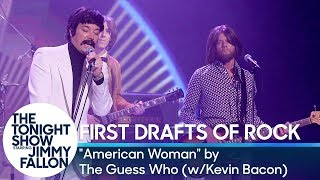 """First Drafts of Rock: """"American Woman"""" by The Guess Who (w/ Kevin Bacon)"""