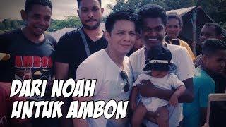 DARI NOAH UNTUK AMBON