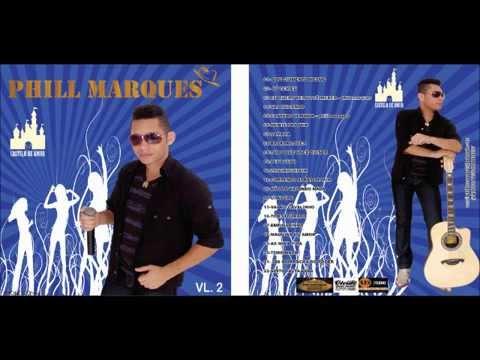 PHILL MARQUES CD CASTELO DE AMOR COMPLETO 2014