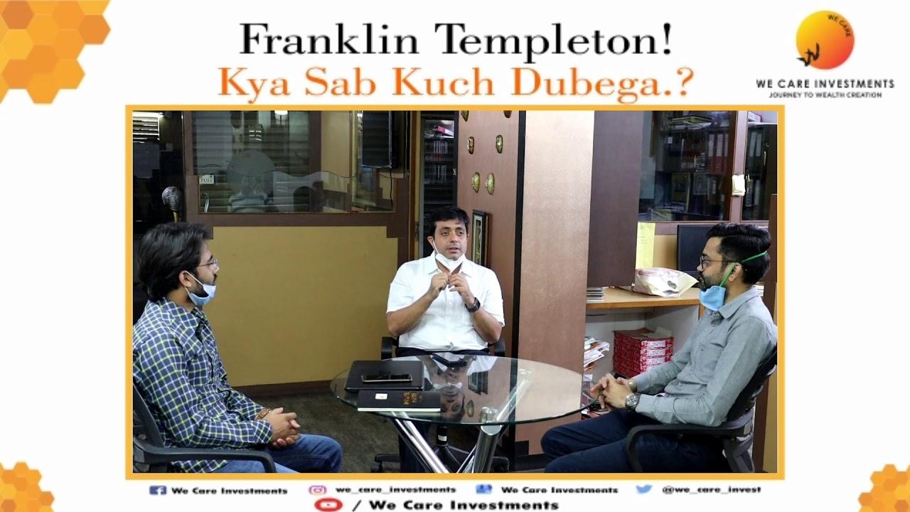 Franklin Templeton ! Kya Sab Kuch Dubega? I Nikhil Thakkar I #franklin #financialfreedom #stayhome - YouTube