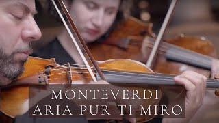 Monteverdi Aria Pur ti miro - Klangreise