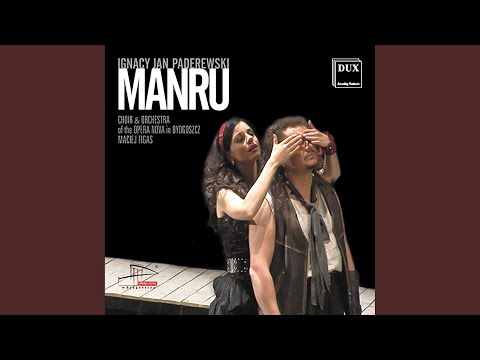Manru: Act III Scene 3: Stoj! Zar uczuc burzy mloda krew … (Jahu, Aza, Chorus, Orso, Manru)