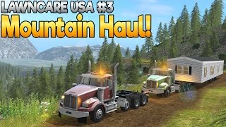 Landscaping USA #3 - Heavy Mountain Haul -  Farming Simulator 17 (with Wheel Cam)