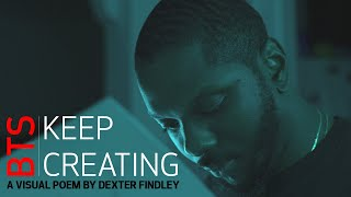 Keep Creating – The Inspiration with Canon Photographer Dexter Findley